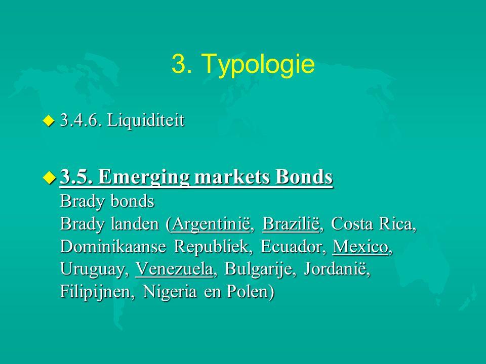 3.Typologie u 3.4.6. Liquiditeit u 3.5.