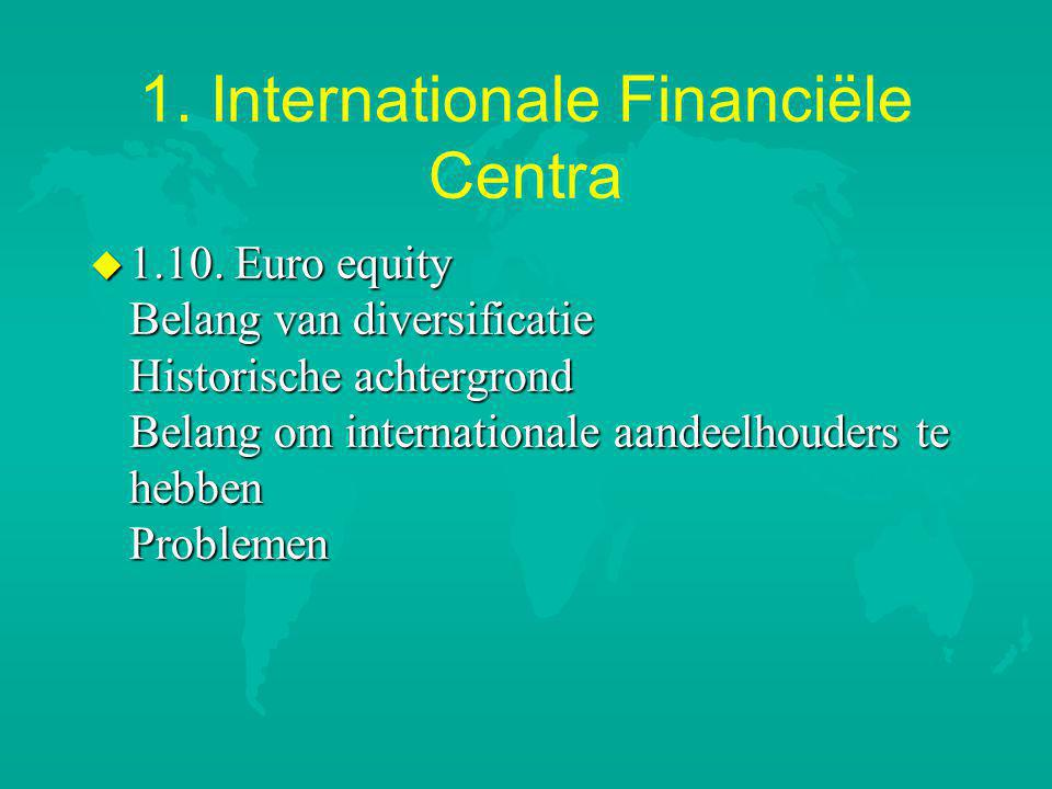 1.Internationale Financiële Centra u 1.10.