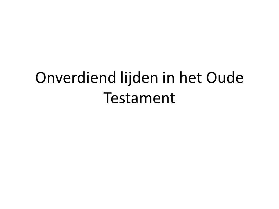 Onverdiend lijden in het Oude Testament