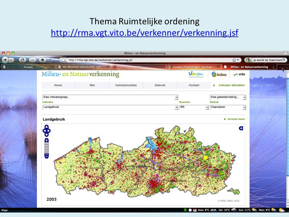 Thema Ruimtelijke ordening http://rma.vgt.vito.be/verkenner/verkenning.jsf http://rma.vgt.vito.be/verkenner/verkenning.jsf