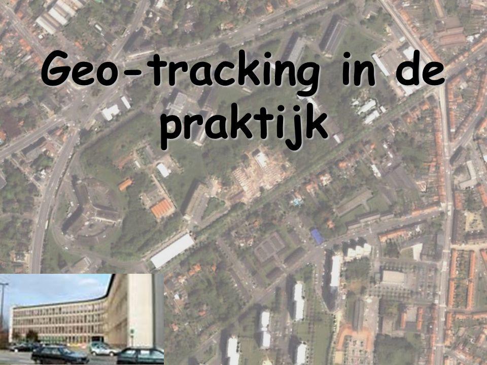 Geo-tracking in de praktijk