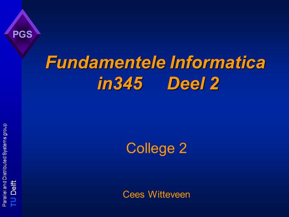 T U Delft Parallel and Distributed Systems group PGS Machine modellen Deterministiche Turingmachine: - voor iedere input is er precies 1 (succesvol / falend / oneindig) berekeningspad.