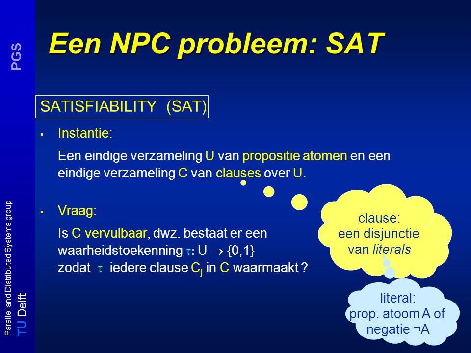 T U Delft Parallel and Distributed Systems group PGS HS  NPC: bewijs met restrictie HS  NP: Gok een S'  S en verifieer in polynomiale tijd dat S' voldoet.