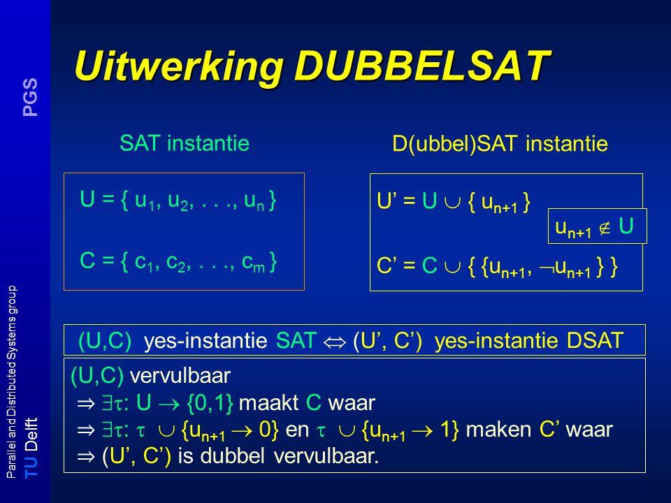 T U Delft Parallel and Distributed Systems group PGS NSPACE(f(n))  TIME( 2 O(f(n)) ) voor f(n) ≥ log n Bewijs: Laat M een k-tape NTM zijn en laat de configuraties van M voor x op tijdstip 1, 2, …, t gelijk zijn aan c 1, c 2,..., c t waarbij t de runtijd is van M(x).