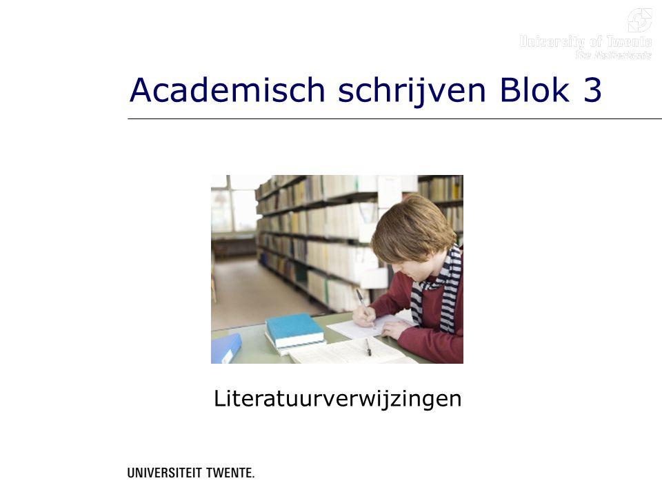 Academisch schrijven Blok 3 Literatuurverwijzingen