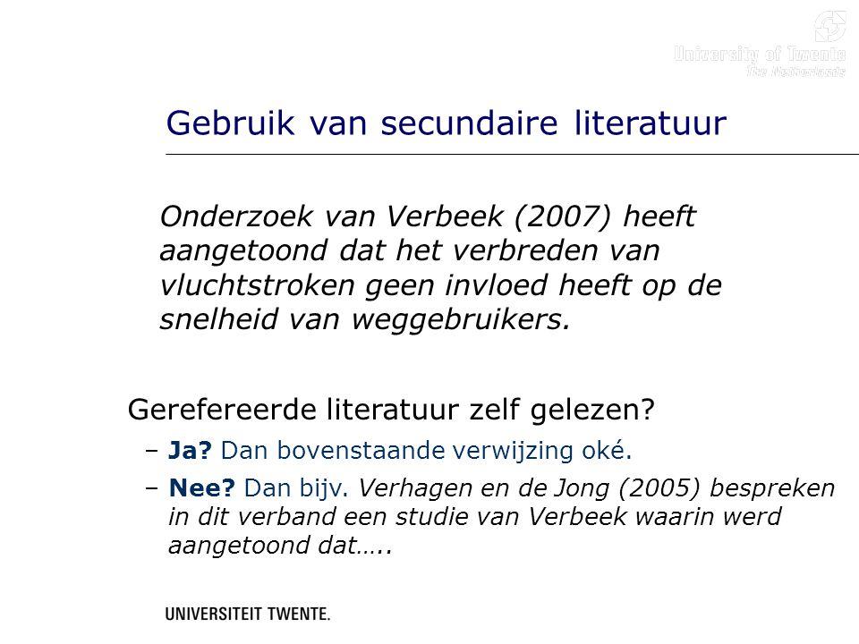 Gebruik van secundaire literatuur Onderzoek van Verbeek (2007) heeft aangetoond dat het verbreden van vluchtstroken geen invloed heeft op de snelheid