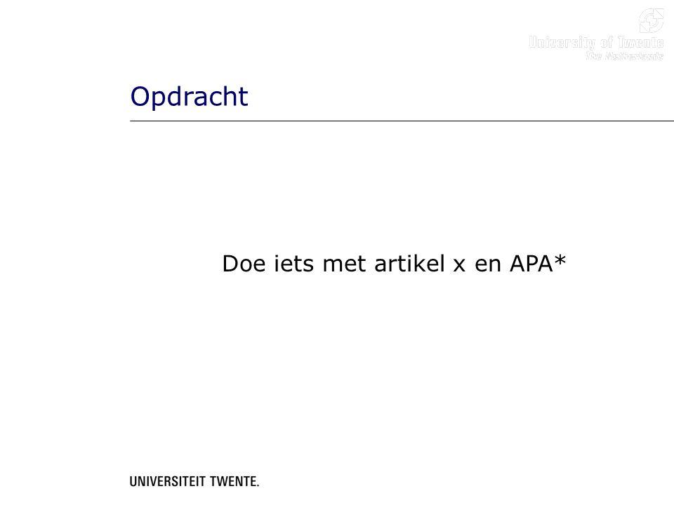 Opdracht Doe iets met artikel x en APA*