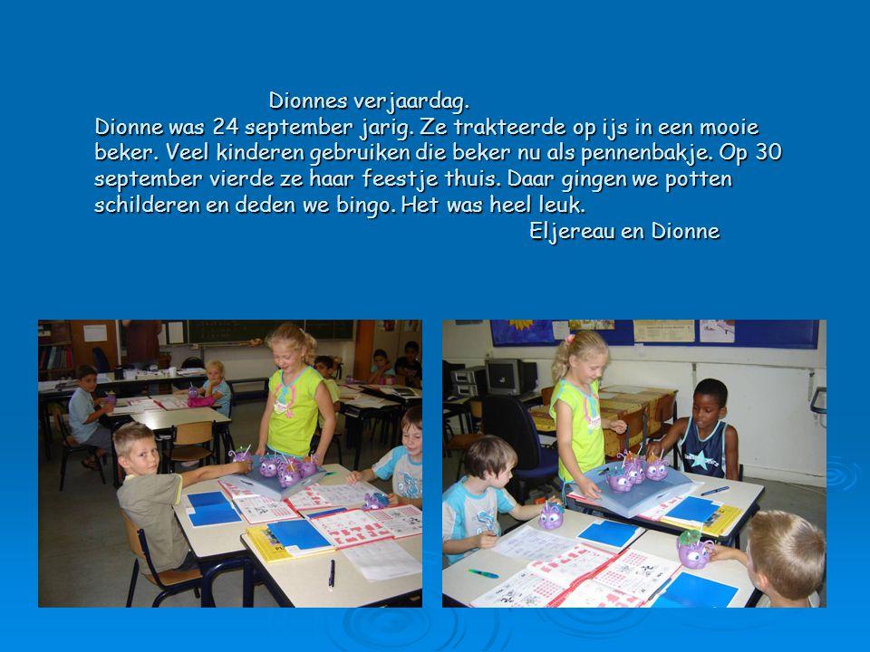 Dionnes verjaardag.Dionne was 24 september jarig.
