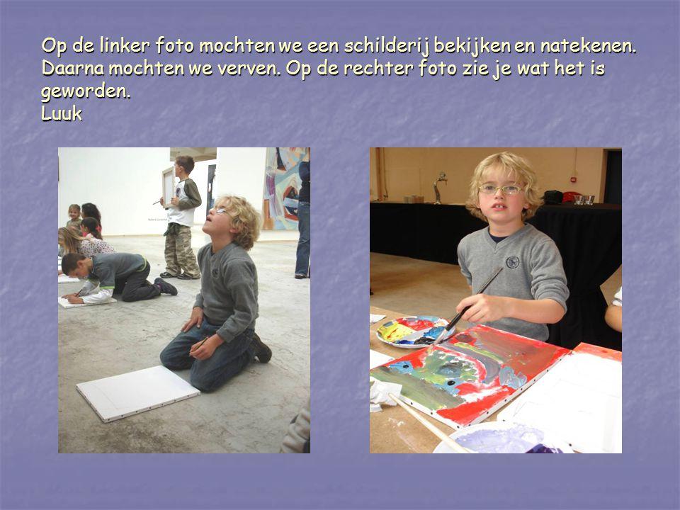 Op de linker foto mochten we een schilderij bekijken en natekenen. Daarna mochten we verven. Op de rechter foto zie je wat het is geworden. Luuk