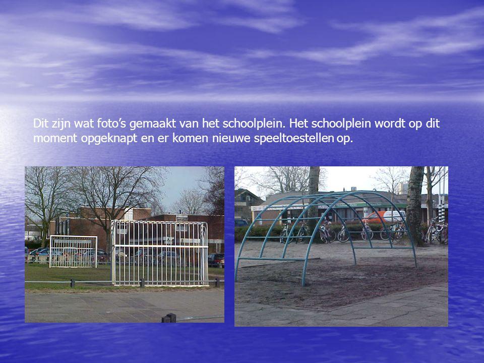Dit zijn wat foto's gemaakt van het schoolplein.