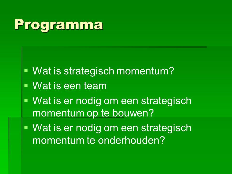 Strategisch momentum; 'vliegwieleffect'