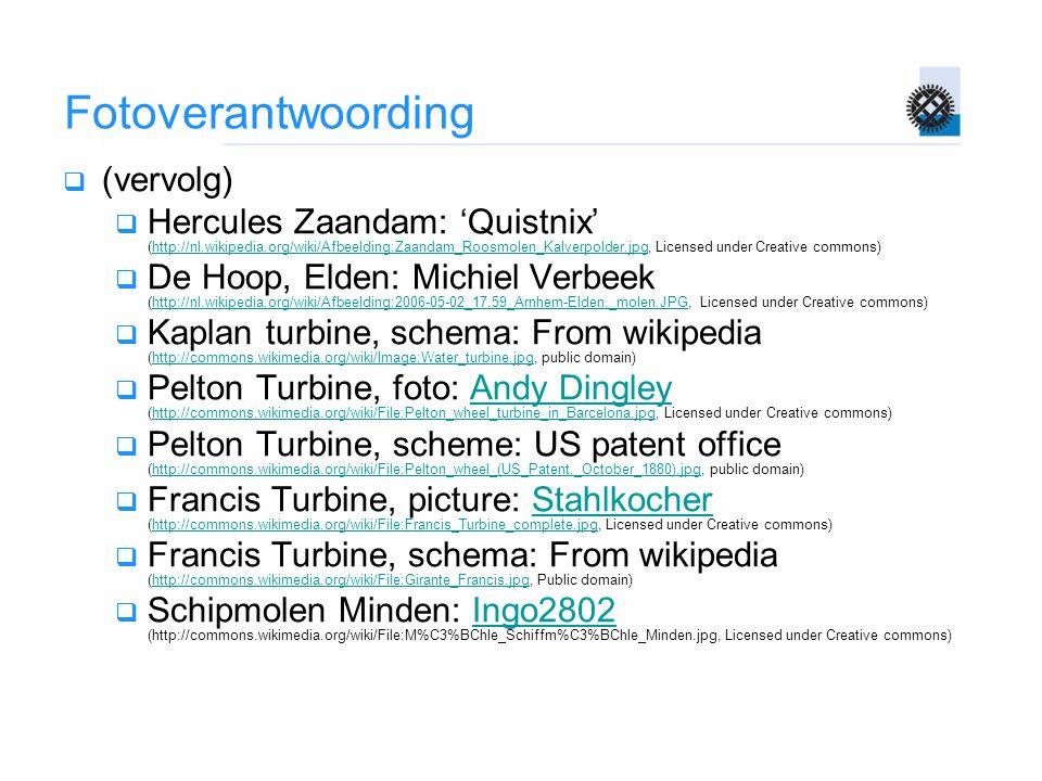 Fotoverantwoording  (vervolg)  Hercules Zaandam: 'Quistnix' (http://nl.wikipedia.org/wiki/Afbeelding:Zaandam_Roosmolen_Kalverpolder.jpg, Licensed un