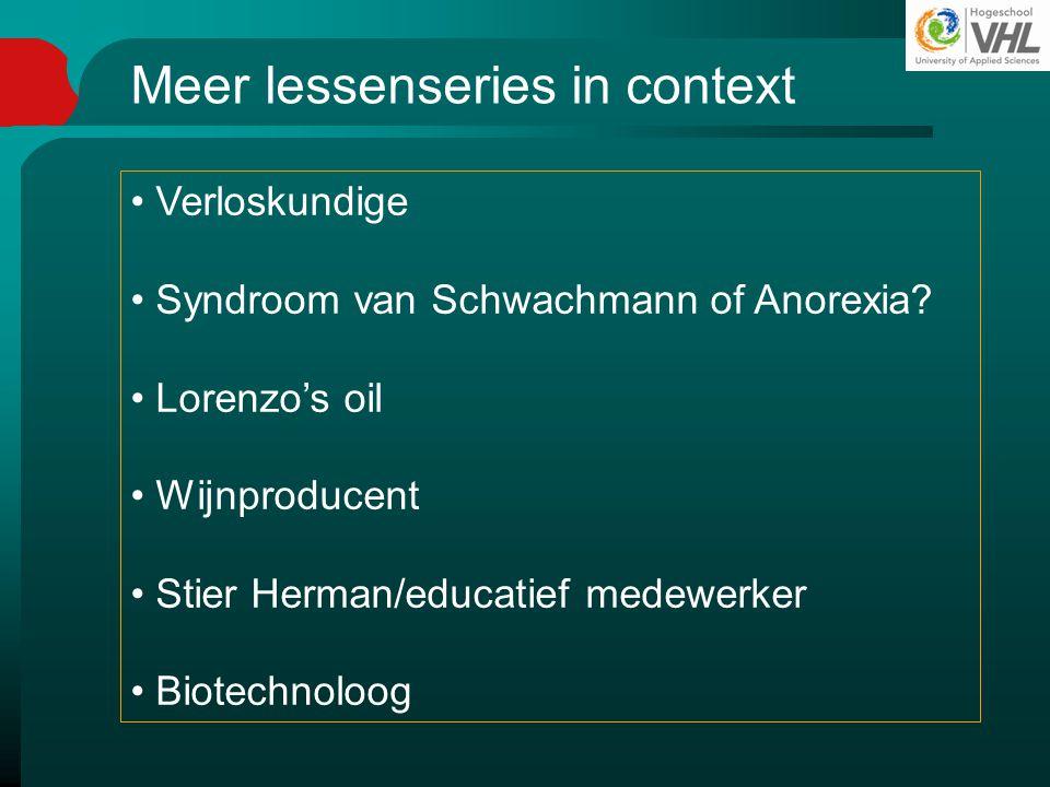Meer lessenseries in context Verloskundige Syndroom van Schwachmann of Anorexia? Lorenzo's oil Wijnproducent Stier Herman/educatief medewerker Biotech