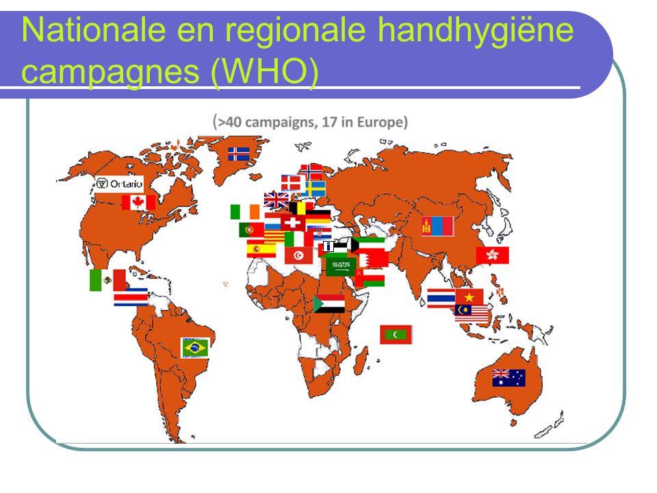 Campagnes in Europa Niet alleen in acute ziekenhuizen maar ook in woonzorgcentra en in de ambulante praktijk Gebruik van hand hygiëne indicatoren in nationale kwaliteitssystemen (v.b.