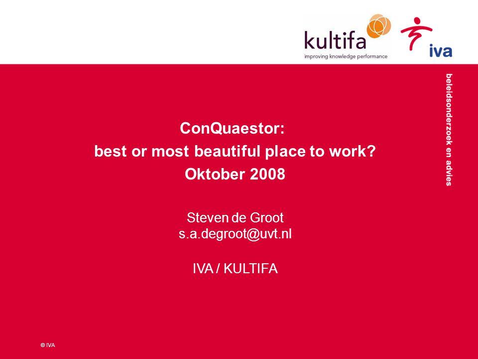 © IVA Vraagje 1. Wat is er mooi aan ConQuaestor? 2. Wat kan mooier aan ConQuaestor?