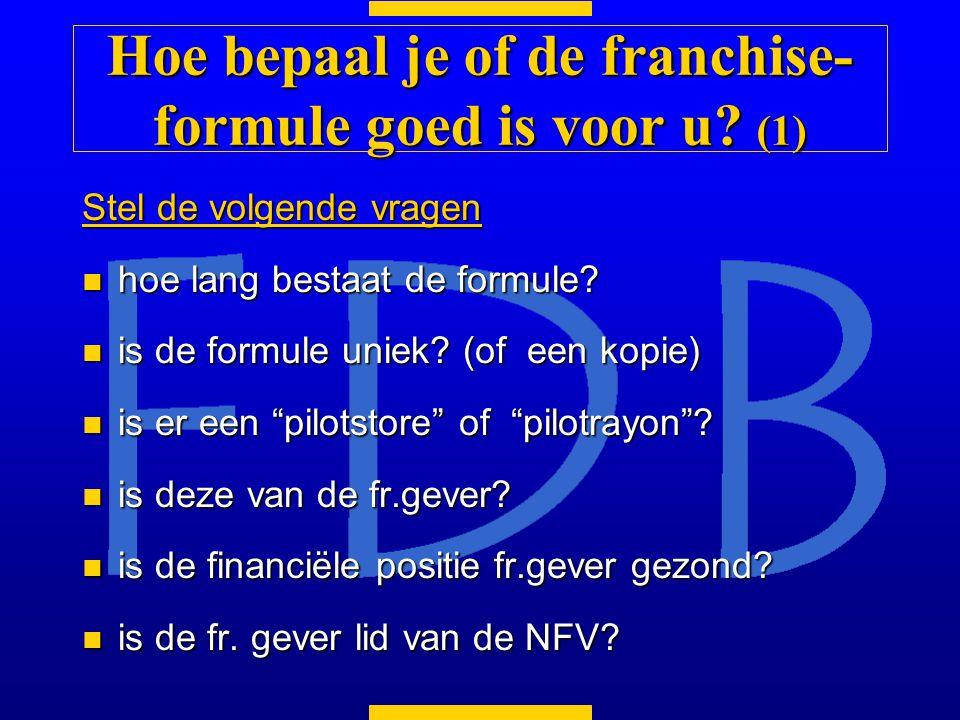 Stel de volgende vragen n hoe lang bestaat de formule.