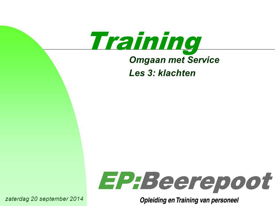 zaterdag 20 september 2014 Training Omgaan met Service Les 3: klachten