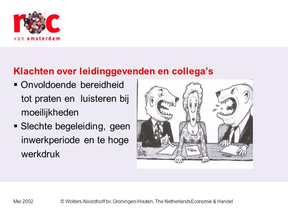 Mei 2002© Wolters-Noordhoff bv, Groningen/Houten, The NetherlandsEconomie & Handel Ongunstige arbeidsomstandigheden  Weinig frisse lucht  Lawaai  O