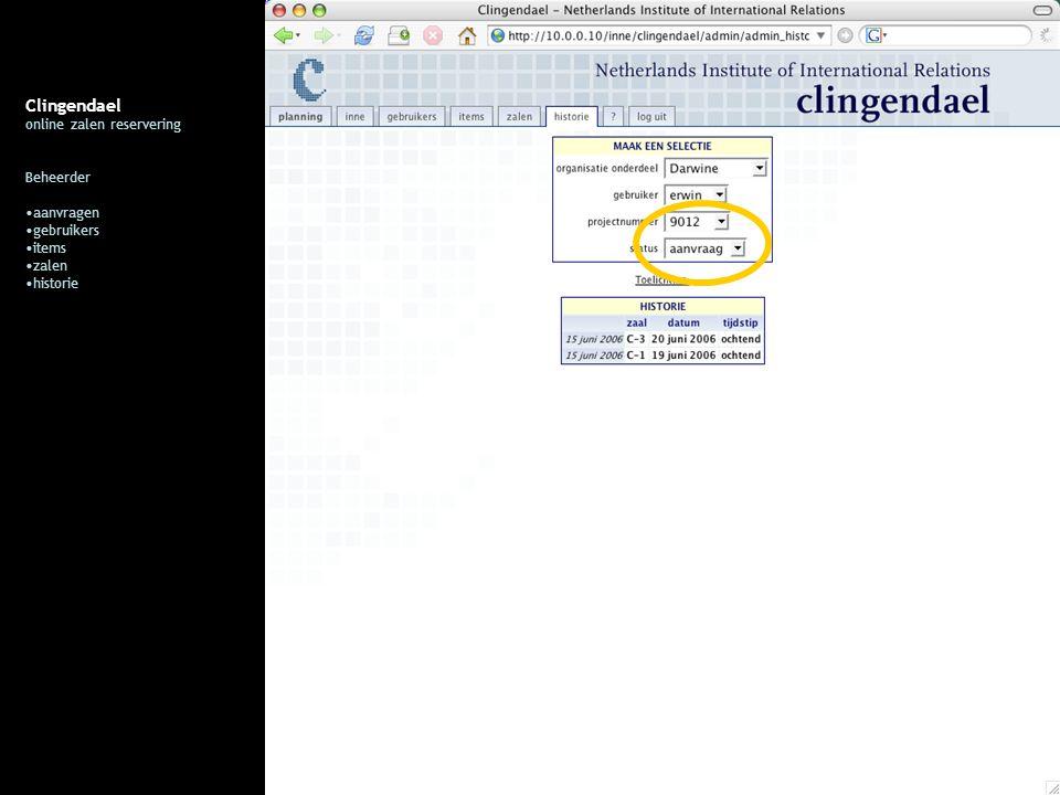 Clingendael online zalen reservering Beheerder aanvragen gebruikers items zalen historie