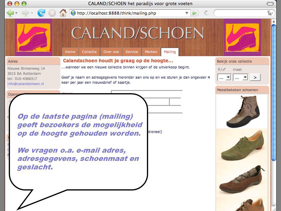 Op de laatste pagina (mailing) geeft bezoekers de mogelijkheid op de hoogte gehouden worden.
