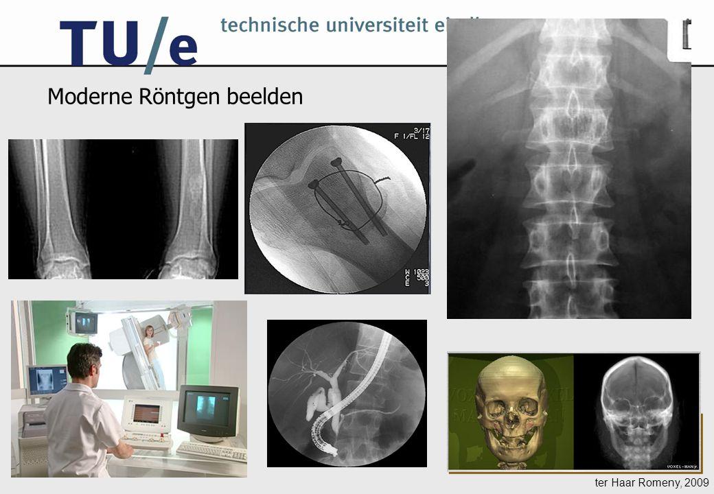 ter Haar Romeny, 2009 Moderne Röntgen beelden
