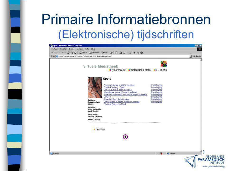 Primaire Informatiebronnen (Elektronische) tijdschriften
