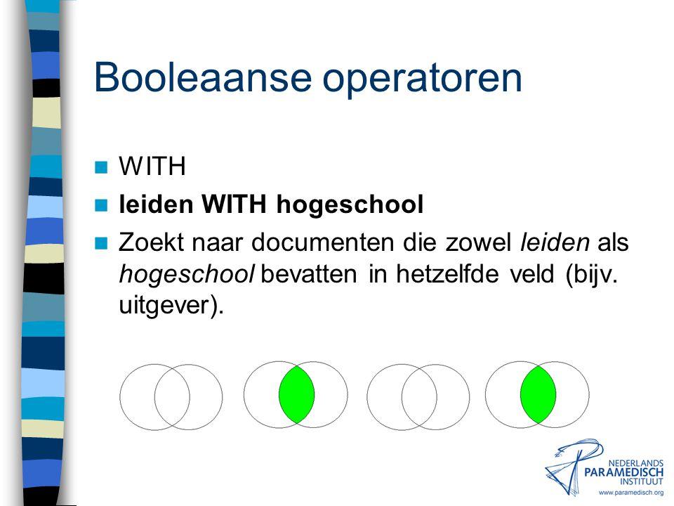 Booleaanse operatoren NEAR stroke NEAR revalidation Zoekt naar documenten die zowel stroke als revalidation in dezelfde zin bevatten. (dus ook: revali