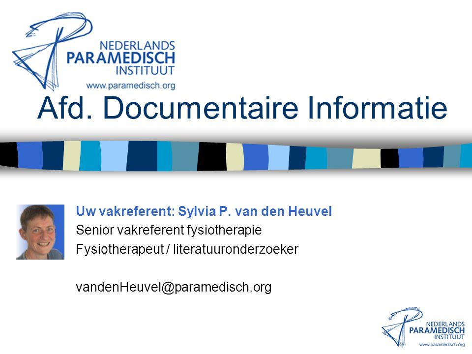 Afd. Documentaire Informatie Frans de Meijer Manager afd. Documentaire Informatie Literatuuronderzoeker deMeijer@paramedisch.org