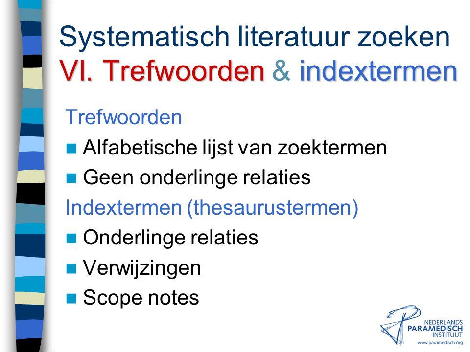 VI.zoektermen Systematisch literatuur zoeken VI.