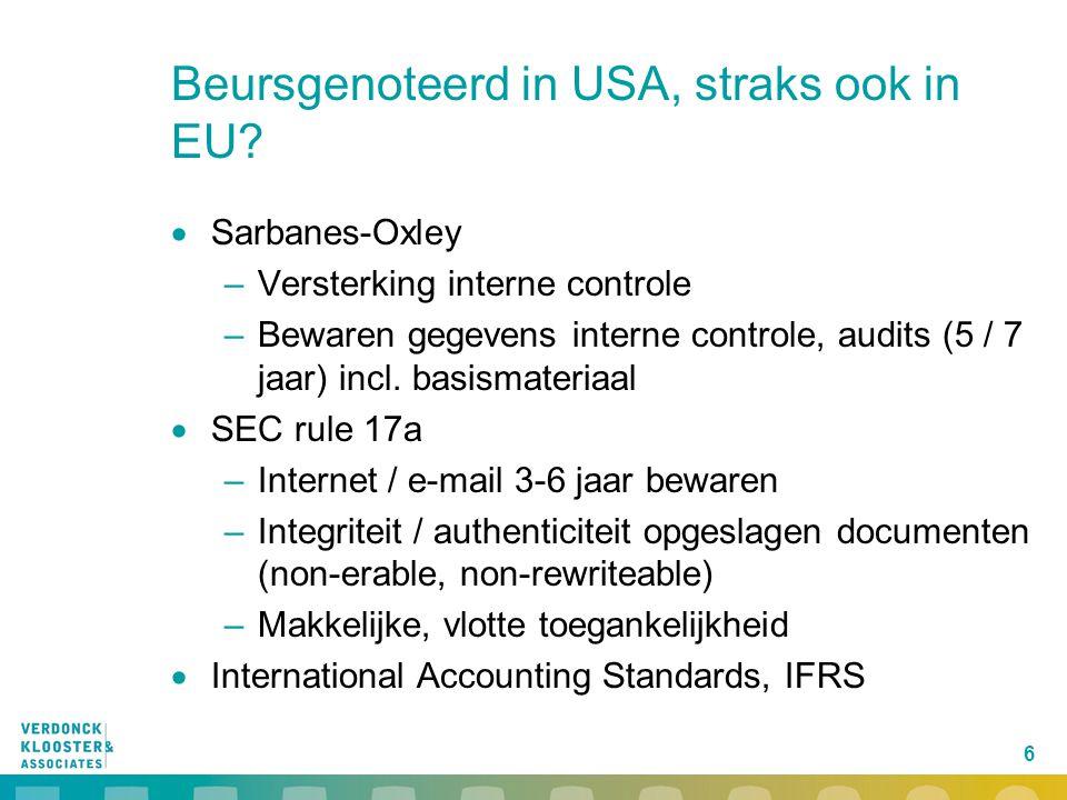 17 EESSI, wat is bereikt  Samenhangend pakket van standaarden  Erkenning door EC / lidstaten van relevante stnds  Policy standaarden, m.n.
