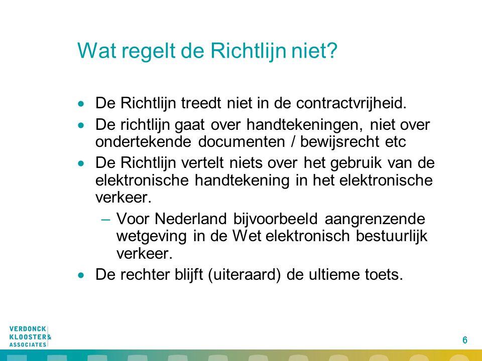 17 Elektronische en digitale handtekening in RMA  Welke vorm wanneer voldoende betrouwbaar.