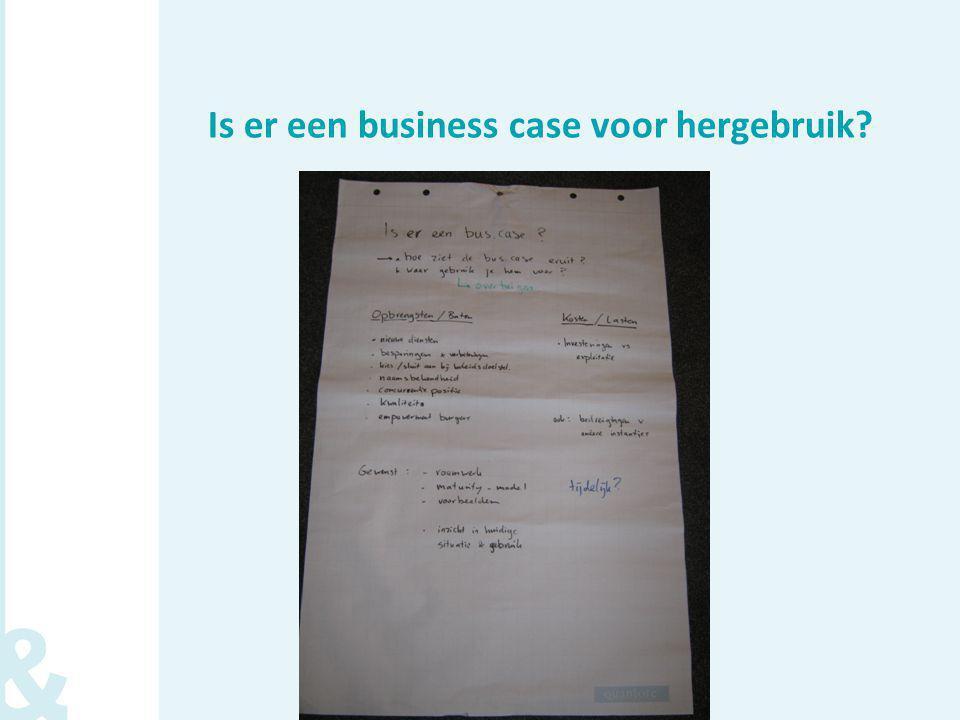Is er een businesscase.Hoe zie de business case eruit.