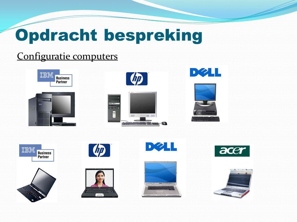 Opdracht bespreking Configuratie computers