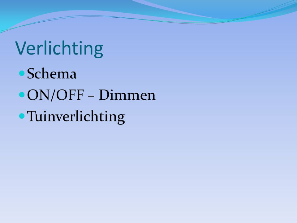 Verlichting Schema ON/OFF – Dimmen Tuinverlichting