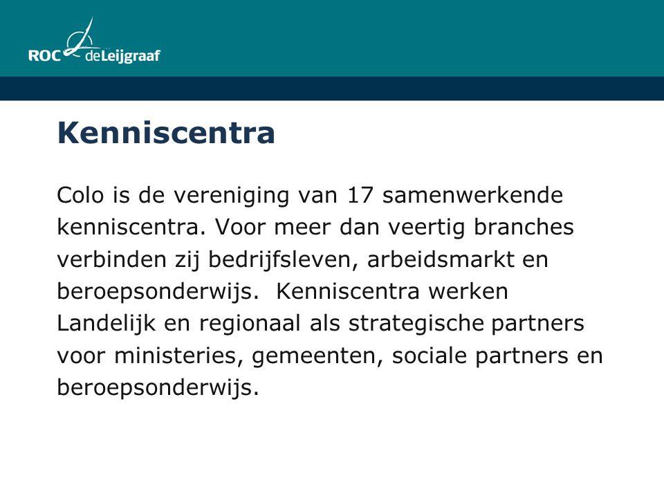 Kenniscentra Colo is de vereniging van 17 samenwerkende kenniscentra. Voor meer dan veertig branches verbinden zij bedrijfsleven, arbeidsmarkt en bero