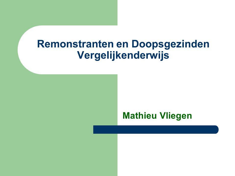 Remonstranten en Doopsgezinden Vergelijkenderwijs Mathieu Vliegen
