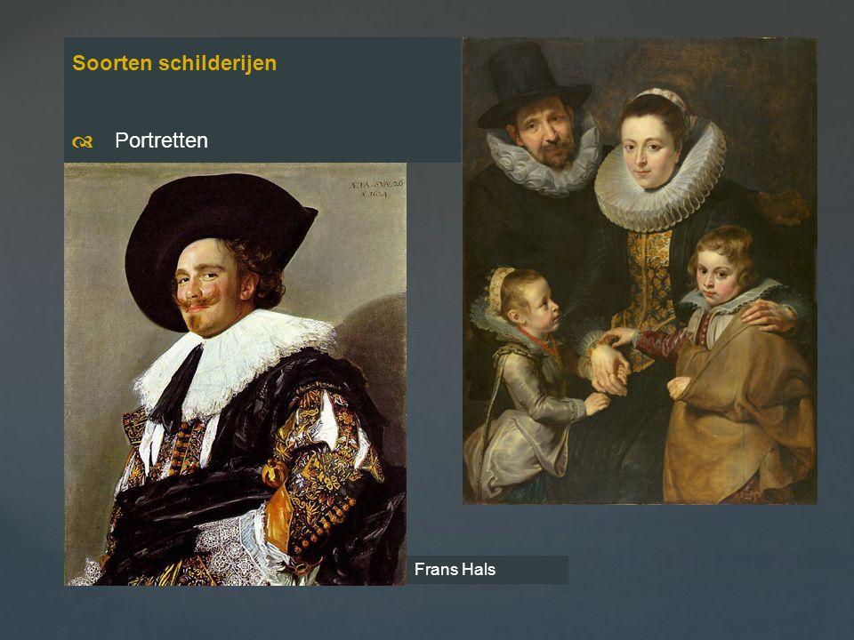 Soorten schilderijen  Portretten Frans Hals