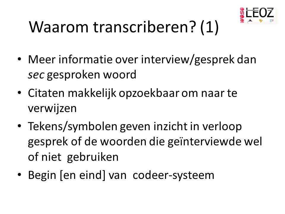 Waarom transcriberen.