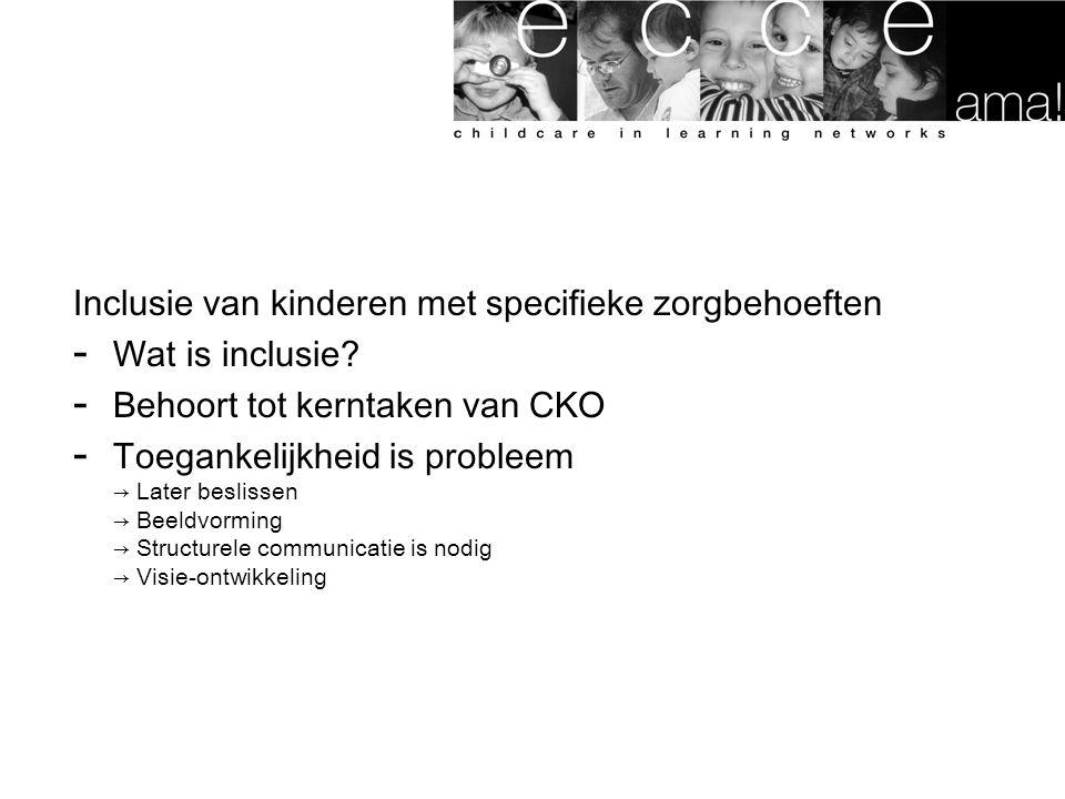 Inclusie van kinderen met specifieke zorgbehoeften - Wat is inclusie.