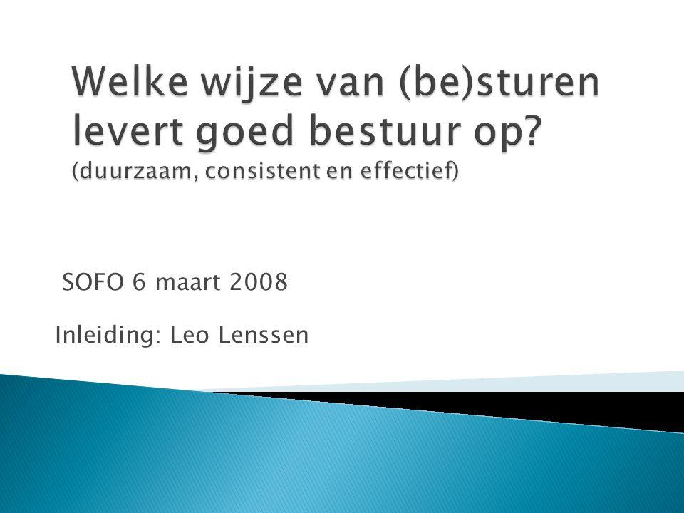 SOFO 6 maart 2008 Inleiding: Leo Lenssen