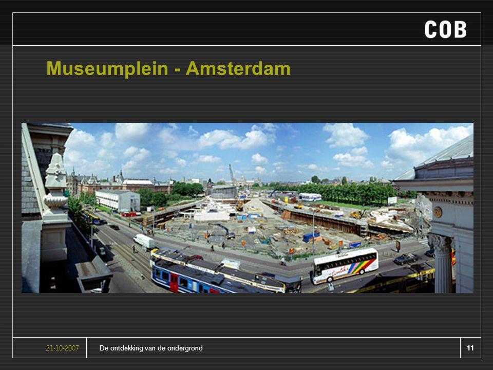 11De ontdekking van de ondergrond31-10-2007 Museumplein - Amsterdam