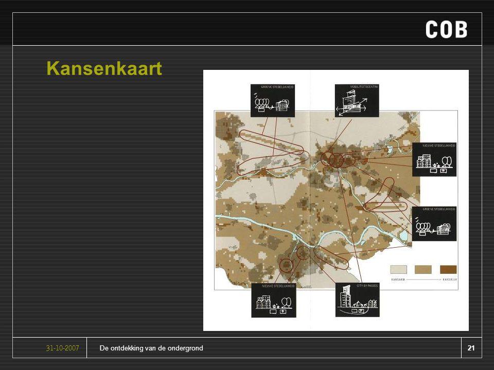 21De ontdekking van de ondergrond31-10-2007 Kansenkaart