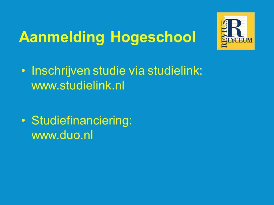 Aanmelding Hogeschool Inschrijven studie via studielink: www.studielink.nl Studiefinanciering: www.duo.nl