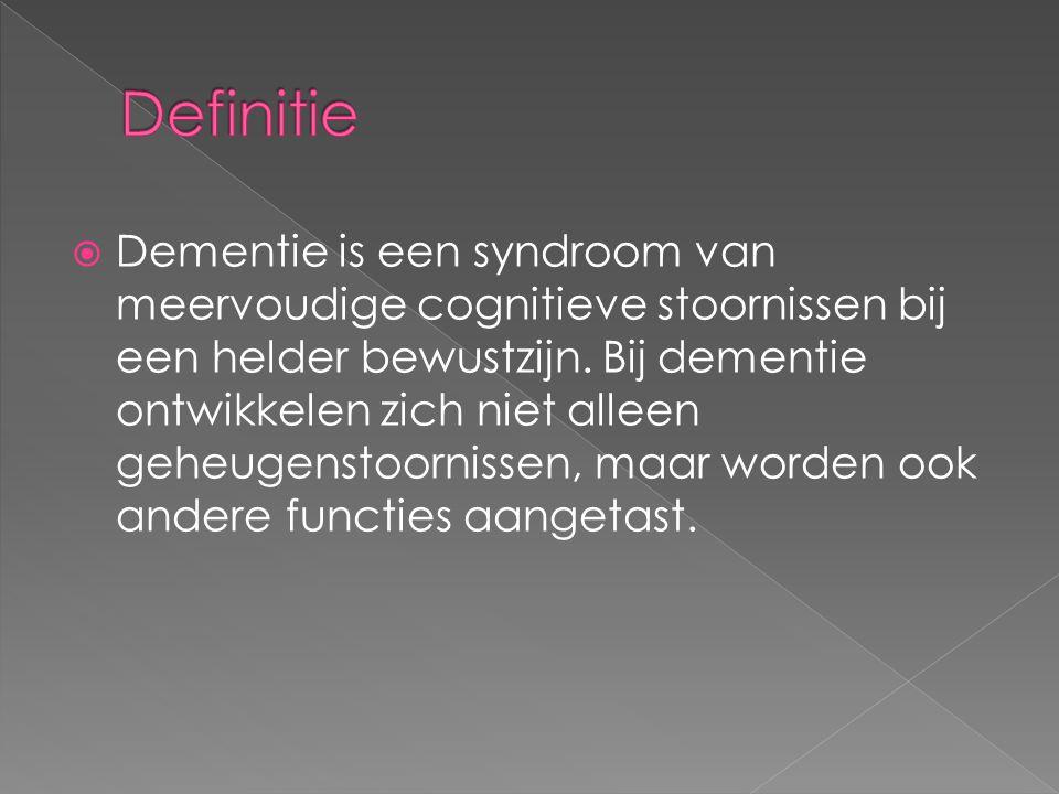  6% bevolking >55 => soort dementie › 72% => Alzheimer-dementie › 16% => Vasculaire dementie  55 jaar of ouder: 10/1000 per jaar krijgen dementie.