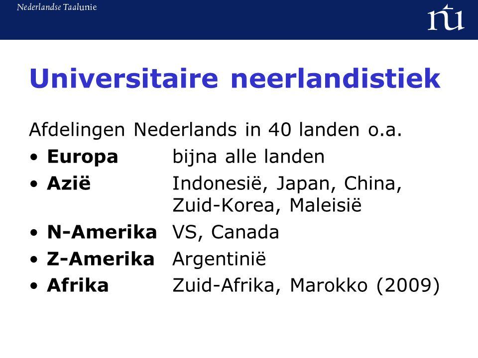 Universitaire neerlandistiek Afdelingen Nederlands in 40 landen o.a.