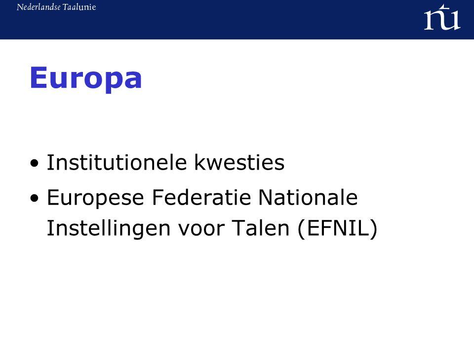 Europa Institutionele kwesties Europese Federatie Nationale Instellingen voor Talen (EFNIL)