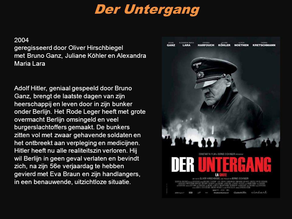 Der Untergang Adolf Hitler, geniaal gespeeld door Bruno Ganz, brengt de laatste dagen van zijn heerschappij en leven door in zijn bunker onder Berlijn