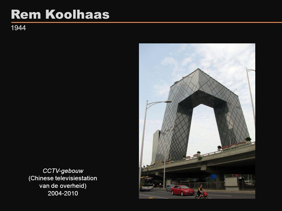 Rem Koolhaas 1944 CCTV-gebouw (Chinese televisiestation van de overheid) 2004-2010