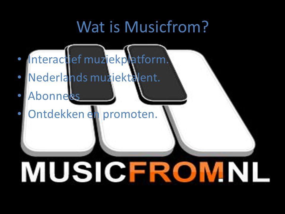 Wat is Musicfrom.Interactief muziekplatform. Nederlands muziektalent.