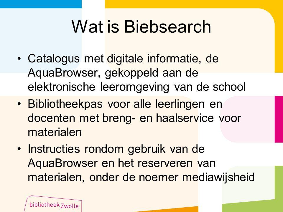 Wat is Biebsearch Catalogus met digitale informatie, de AquaBrowser, gekoppeld aan de elektronische leeromgeving van de school Bibliotheekpas voor all